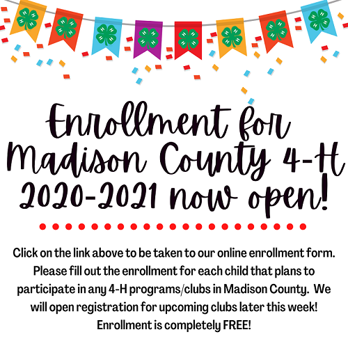 Madison County 4-H announcement detailing how to enroll in 4-H. Call 859-623-4072 if questions.